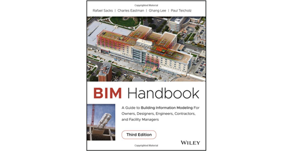 (BIM Handbook A Guide for Owners, Designers, Engineers, Contractors, and FM (Third Edition